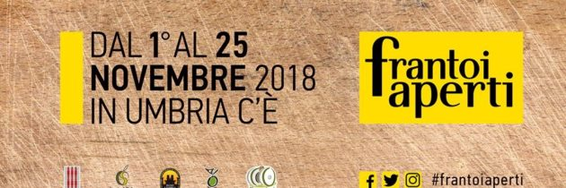 Dal 1° al 25 novembre 2018 in Umbria la XXI edizione di Frantoi Aperti. Torna alla ribalta l'olio extravergine d'oliva per 4 weekend tra passeggiate, degustazioni e attività culturali.
