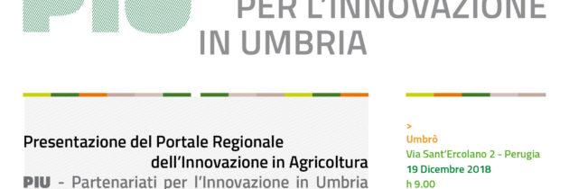 """Presentazione del Portale Regionale dell'Innovazione in Agricoltura  """"PIU – Partenariati per l'Innovazione in Umbria"""""""