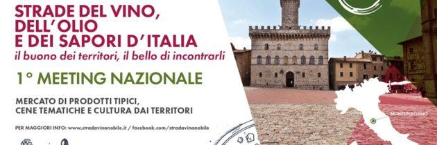 """L'Umbria a Montepulciano per il 1° Meeting nazionale delle """"Strade del Vino, dell'Olio e dei Sapori d'Italia"""""""