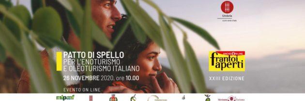 """""""Patto di Spello. Per l'Enoturismo e l'Oleoturismo italiani"""""""