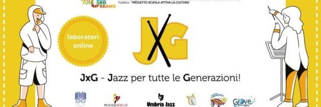 """Al via i laboratori musicali on line di Jazz Band, Coro, Percussioni e Scuola Rap del progetto """"JxG – Jazz Per tutte le Generazioni"""""""